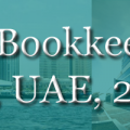 2020 Accounting and Bookkeeping Services in DUBAI, UAE